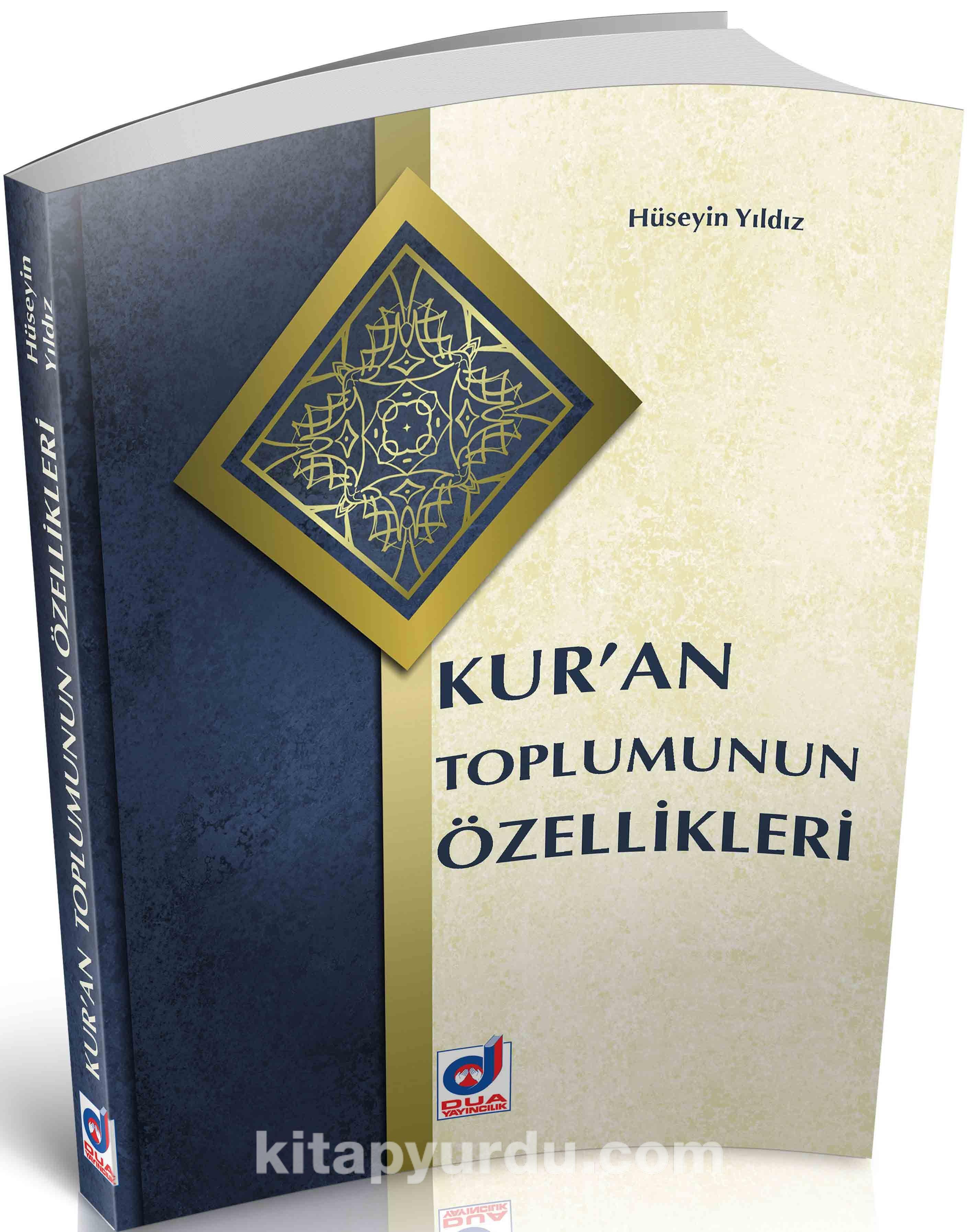 Kur'an Toplumunun Özellikleri