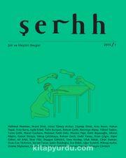 Şerhh Şiir ve Eleştiri Dergisi 2015 Sayı:1