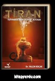 Tiran & Toynbee'nin Kayıp Kitabı