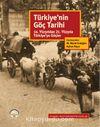 Türkiye'nin Göç Tarihi & 14. Yüzyıldan 21. Yüzyıla Türkiye'ye Göçler