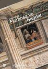 Floransa ve Bağdat & Doğu'da ve Batı'da Bakışın Tarihi