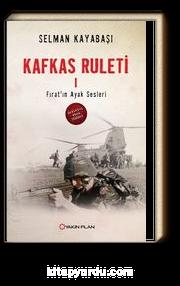 Kafkas Ruleti 1 / Fırat'ın Ayak Sesleri