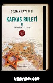 Kafkas Ruleti 2 / Türkiye'nin Gözyaşları