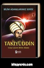 Takiyüddin & Uzayı Çözen Bilim Adamı