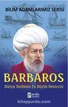 Barbaros / Dünya Tarihinin En Büyük Denizcisi
