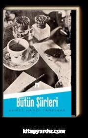 Ahmet Hamdi Tanpınar / Bütün Şiirleri