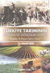 Türkiye Tarımının Değişim Dönüşüm Süreci & Buğday ile Koyun Gerisi Oyun