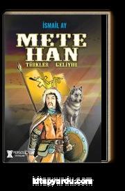 Mete Han & Türkler Geliyor