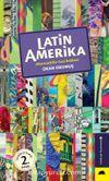 Latin Amerika & Alternatif Bir Gezi Rehberi