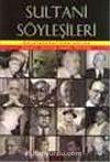 Sultani Söyleşileri/Galatasaray'dan Anılar