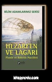 Hazerfen ve Lagari / Planör ve Roketin Mucitleri