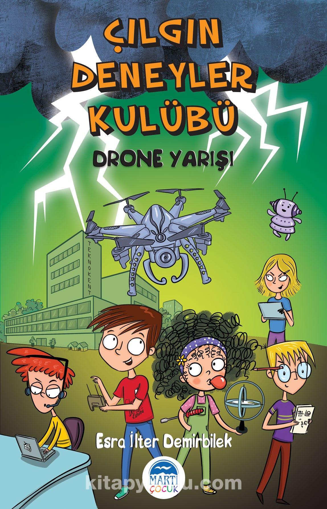 Çılgın Deneyler Kulübü / Drone Yarışı - Esra İlter Demirbilek pdf epub