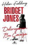 Bridget Jones - Deliriyorum Bu Çocuğa