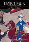 Emir Timur & Tarih, Siyaset, Miras