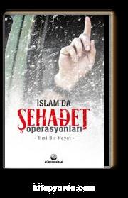 İslam'da Şehadet Operasyonları