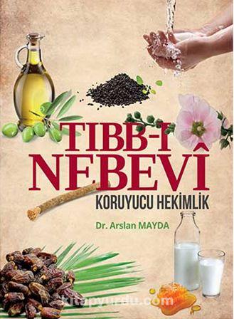 Tıbb-ı Nebevi & Koruyucu Hekimlik