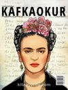 Kafkaokur İki Aylık Fikir Sanat ve Edebiyat Dergisi Sayı:4 Mart-Nisan 2015