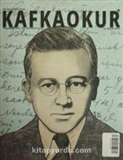 Kafkaokur İki Aylık Fikir Sanat ve Edebiyat Dergisi Sayı:5 Mayıs-Haziran 2015