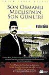 Son Osmanlı Meclisi'nin Son Günleri
