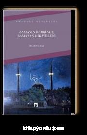 Zamanın Behrinde Ramazan Hikayeleri