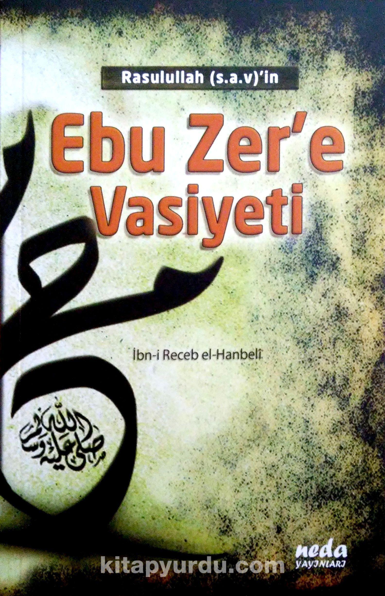 Rasulullah (s.a.v.)'in Ebu Zer'e Vasiyeti - İmam İbni Recep el-Hanbeli pdf epub