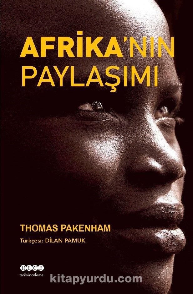 Afrika'nın Paylaşımı - Thomas Pakenham pdf epub