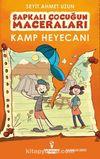 Şapkalı Çocuğun Maceraları / Kamp Heyecanı