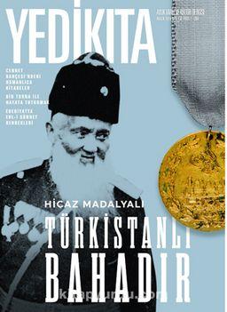 Yedikıta Aylık Tarih İlim ve Kültür Dergisi Sayı:136 Aralık 2019