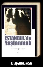İstanbul'da Yaşlanmak