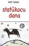 Statükocu Dana