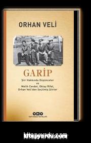 Garip & Şiir Hakkında Düşünceler ve Melih Cevdet Anday, Oktay Rifat, Orhan Veli'den Seçilmiş Şiirler