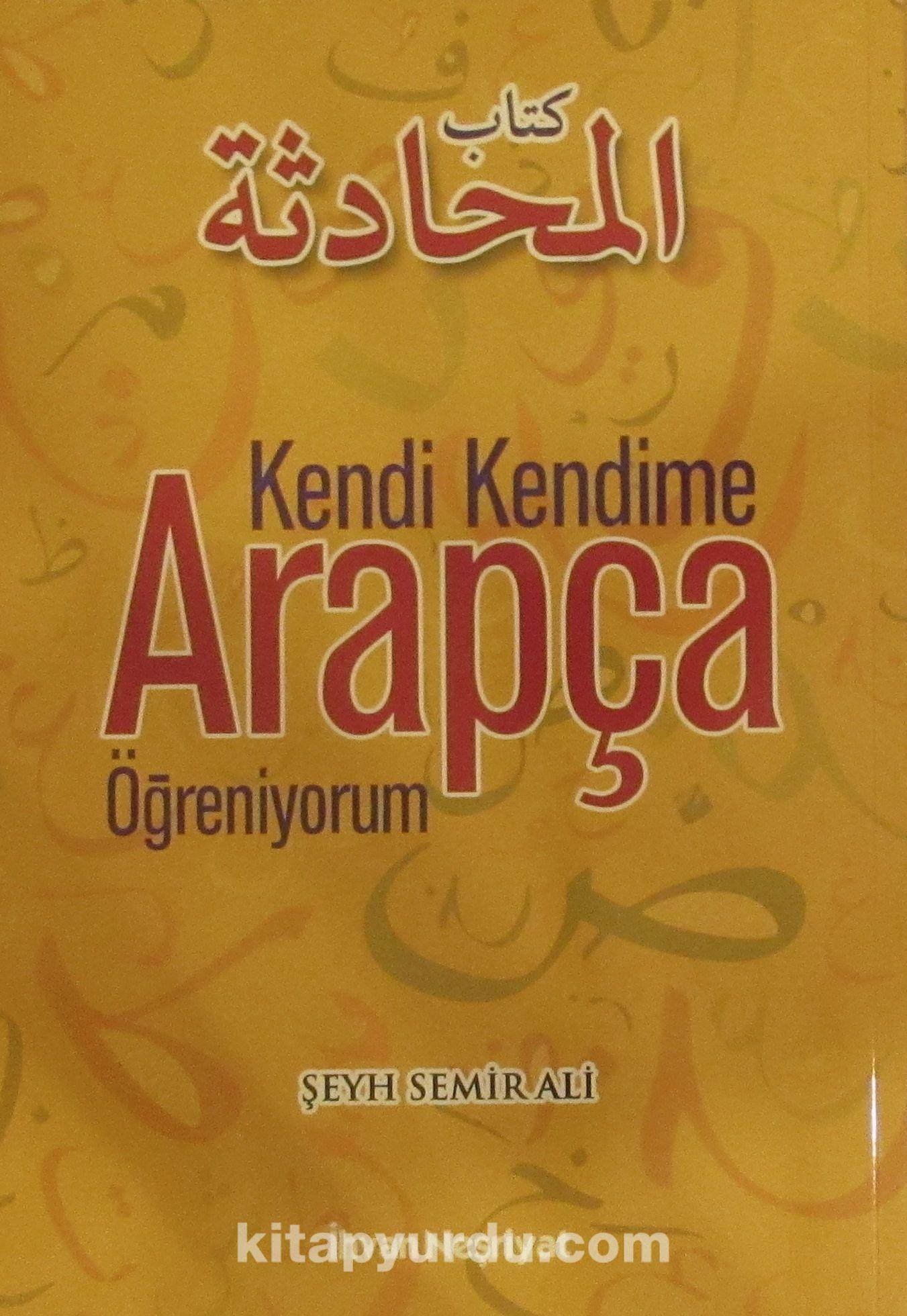 Kendi Kendime Arapça Öğreniyorum - Şeyh Semir Ali pdf epub