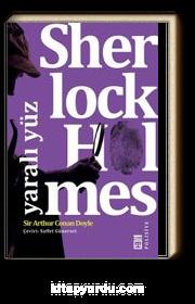 Sherlock Holmes - Yaralı Yüz