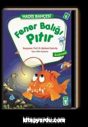 Fener Balığı Pıtır - Araştırmak / Hadis Bahçesi 6