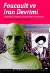 Foucault ve İran Devrimi : Toplumsal Cinsiyet ve İslamcılığın Ayartmaları