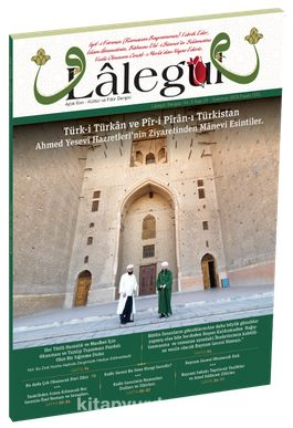 Lalegül Aylık İlim Kültür ve Fikir Dergisi Sayı:29 Temmuz 2015