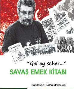 Gel Ey Seher... Savaş Emek Kitabı