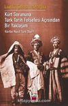 Kürt Sorununa Türk Tarih Felsefesi Açısından Bir Yaklaşım - Kürtler Nasıl Türk Olur?