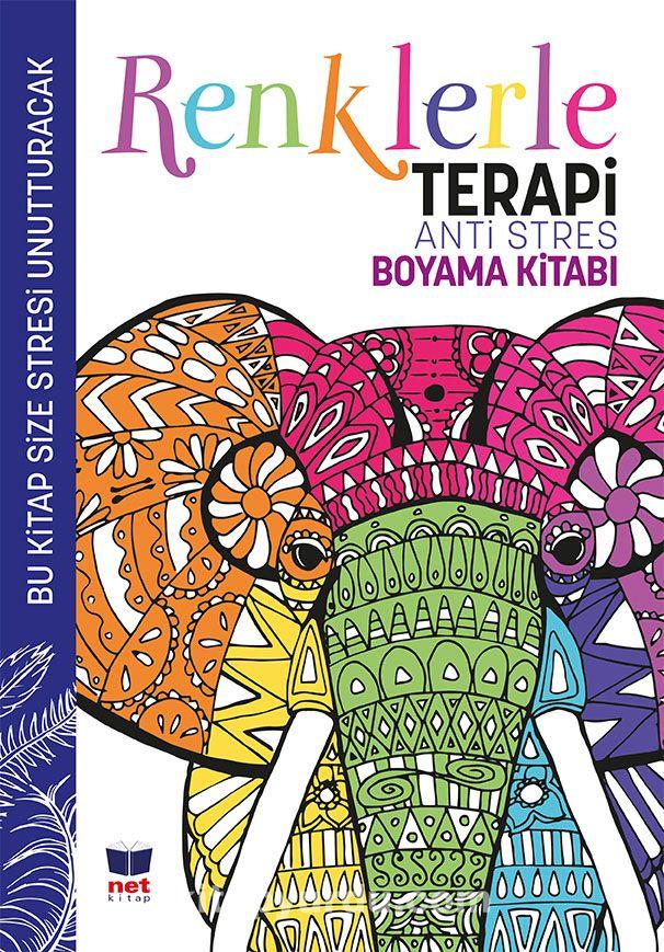 Renklerle TerapiAnti Stres Boyama Kitabı