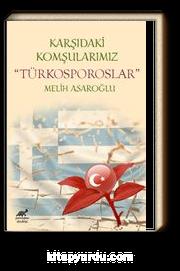 Karşıdaki Komşularımız Türkosporoslar