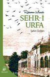 Ruhumun Masalı Şehr-i Urfa