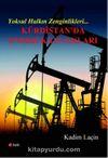 Yoksul Halkın Zenginlikleri & Kürdistan'da Enerji Kaynakları