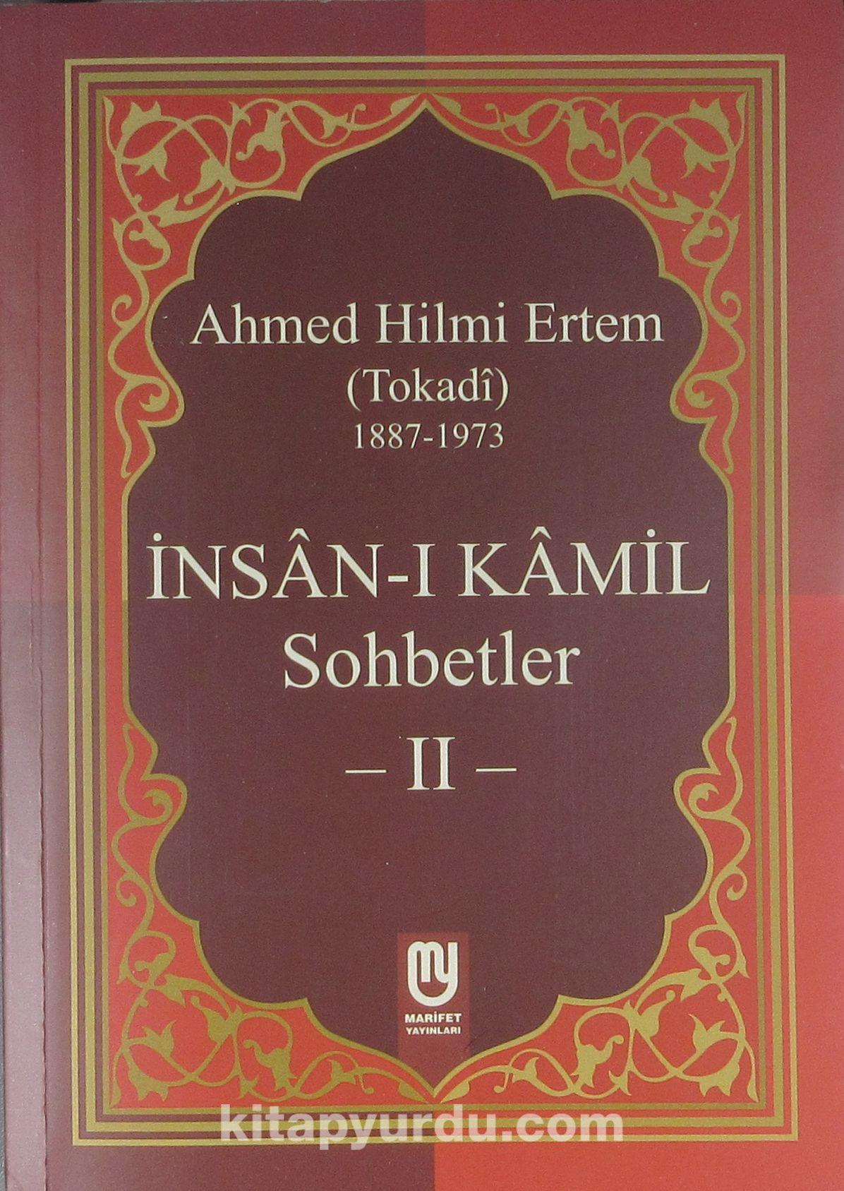 İnsan-ı Kamil Sohbetler -2 - Ahmed Hilmi Ertem pdf epub