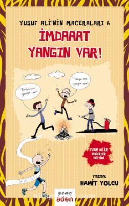 Yusuf Ali'nin Maceraları - 6 İmdaaat Yangın Var! - Hamit Yolcu pdf epub