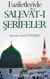 Faziletleriyle Salevat-ı Şerifeler