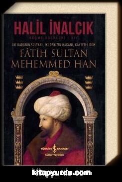 Fatih Sultan Mehemmed Han (Ciltli) & İki Karanın Sultanı, İki Denizin Hakanı, Kayser-i Rum