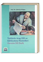 Türklerin Arap Dili ve Edebiyatına Hizmetleri-Harzem Dil Ekolü