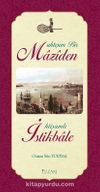 Muhteşem Bir Maziden İhtişamlı İstikbale