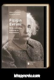Fiziğin Evrimi & İlk Kavramlardan İlişkinliğe ve Kuantumlara