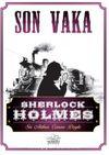 Son Vaka / Sherlock Holmes